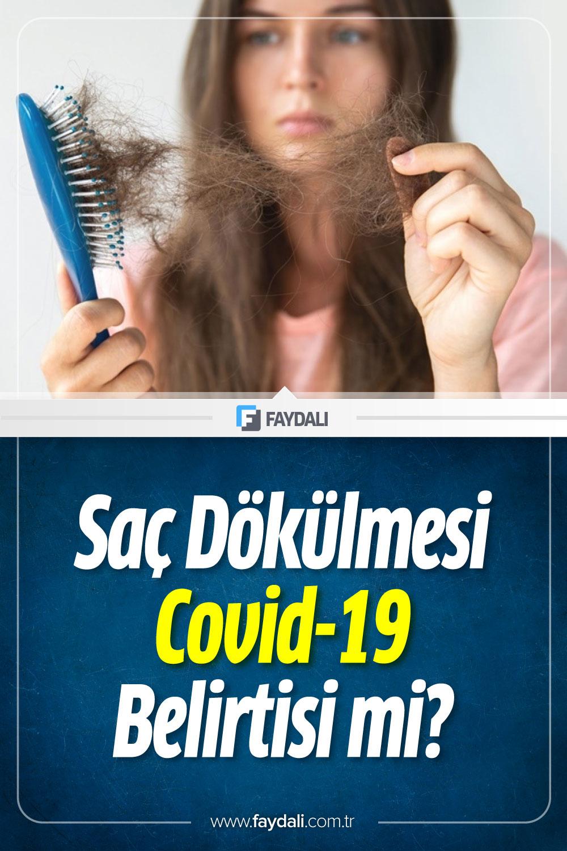 Saç dökülmesi covid-19 belirtisi mi?